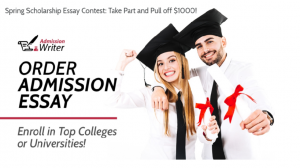 Apply For The Spring Essay Writing Contest Scholarship 2020